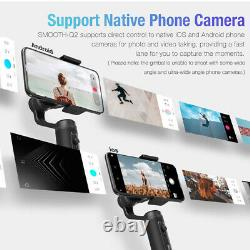 Zhiyun Smooth Q2 Mobile Gimbal Stabilizer with360° Rotation For iPhone Huawei 260g